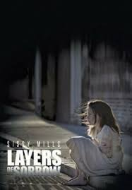 Layers of Sorrow by Mills, Sissy. 9781491821923 | eBay
