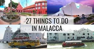27 Best & Cheap Things To Do In Malacca (Where To Go In Malacca)