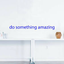 Do Something Amazing Motivational Quote Wall Art Decal 2 X 18 Decoration V Ebay