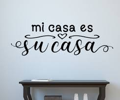 Guest Room Decal Entryway Decor Mi Casa Es Su Casa Be Our Guest Wall Decal Spanish Quotes Welcome Wall Decal Guest Room Decor