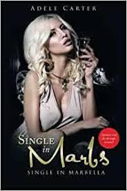 Single in Marbs: Amazon.co.uk: Carter, Adele: 9781504942232: Books