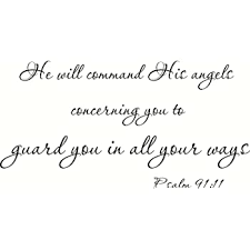 Amazon Com Creation Vinyls Psalm 91 11 Wall Art He Will Command His Angels Concerning You To Guard You In All Your Ways Home Kitchen