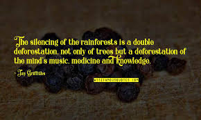 best deforestation quotes top famous quotes about best