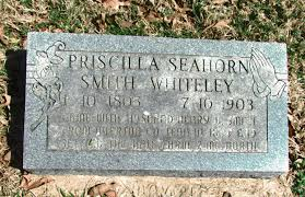 Priscilla Seahorn Smith Whiteley (1805-1903) - Find A Grave Memorial
