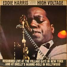 Eddie Harris / エディ・ハリス「High Voltage / ハイ・ヴォルテージ ...