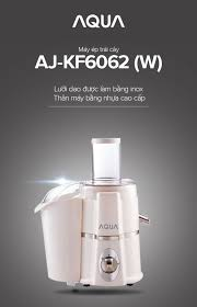 Máy ép trái cây AQUA AJ-KF6062 - Hàng phân phối chính hãng ...