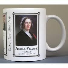13- Abigail Fillmore, First Lady - HistoryMugs.us