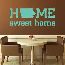 State Of Iowa Home Sweet Home Vinyl Decor Wall Decal Customvinyldecor Com