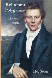 Reluctant Polygamist: Joseph Smith Jr.: Amazon.co.uk: Stout, Meg:  9781987413113: Books