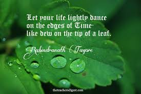 quote of the day rabindranath tagore the teachers digest