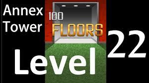 100 floors annex tower level 22