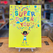 Super Duper You by Sophie Henn – Ottie and the Bea