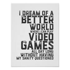 gaming quotes posters prints zazzle uk