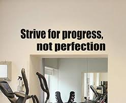 Amazon Com Qqness Motivation Gym Wall Decal Strive For Progress Not Perfection Vinyl Sticker Gym Wall Art Design Inspirational Sste Decor Removable Wall Mural 3qq Home Kitchen
