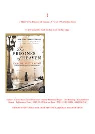 P.D.F. FILE) The Prisoner of Heaven A Novel (P.S.) Online Book