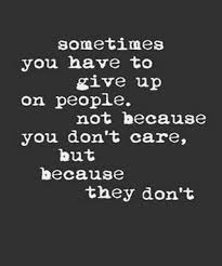 because you don t care friendship quotes quotes words quotes