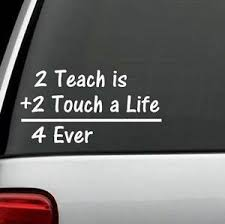 To Teach Teacher Quote Sticker Vinyl Decal For Car Suv Window Or Laptop Ebay