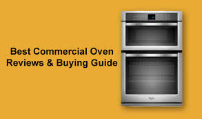 the best commercial oven reviews 2020