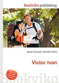 Victor Ivan: Russell, Jesse, Cohn, Ronald: Amazon.sg: Books