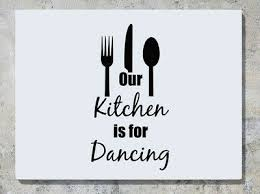 Our Kitchen Is For Dancing Cutlery Wall Art Decal Sticker Picture Poster Ebay
