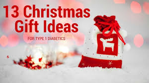 13 gift ideas for type 1
