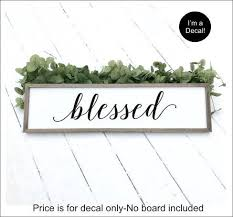 Blessed Vinyl Decal Rustic Farmhouse Wall Decor Decal For Wall Diy Blessed Sign Lettering Home Decor