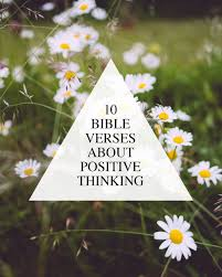 verses about positive thinking walk in love