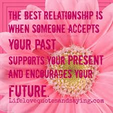 life quotes the best relationship is when someone accepts your