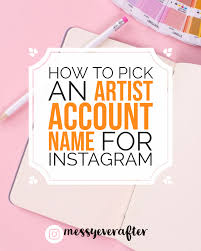 how to pick an artist account name for