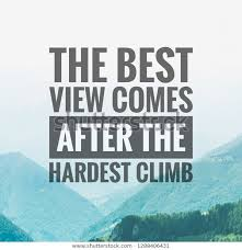 motivational quotes best view comes after stock photo edit now
