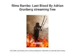 films Rambo: Last Blood By Adrian Grunberg streaming free