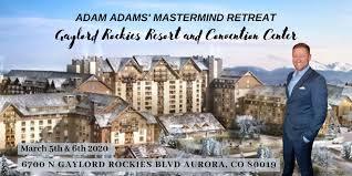 Adam Adams' Exclusive Mastermind Retreat - 5 MAR 2020