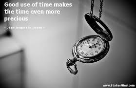 good use of time makes the time even more precious com
