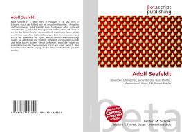 Adolf Seefeldt, 978-613-1-42860-9, 6131428603 ,9786131428609