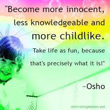 childlike quotes archives motivating memes