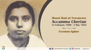 """Congress on Twitter: """"Accamma Cherian was an Indian Independence Activist  who fought bravely against the British to help India gain Independence. She  is popularly known as Jhansi Rani of Travancore. We honour"""