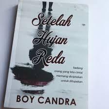 setelah hujan reda by boy candra rb ongkir books