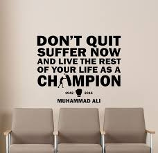 Amazon Com Muhammad Ali Quote Wall Decal Gym Motivational Quote Sport Boxing Poster Inspirational Boxer Gift Stencil Artwork Vinyl Sticker Art Room Wall Decor Removable Mural 33v Kitchen Dining