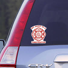 My Aunt Is A Firefighter Car Window Decal Firefighter Decal Car Deca Firefighter Decals