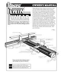 Twin Linear Manual Incra