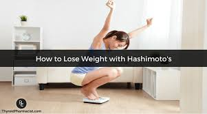 how to lose weight with hashimoto s