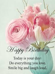 birthday quotes happy birthday cards birthday greeting cards