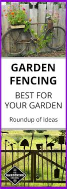 Garden Fencing A Roundup Of The Best Ideas Gardening Channel