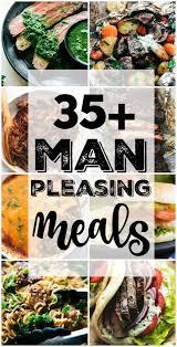 man pleasing meals the recipe critic