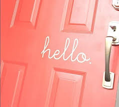 Amazon Com Designyours Hello Vinyl Front Door Sign Hello Door Decal Front Door Decal Vinyl Wall Decal Art W10 Home Kitchen