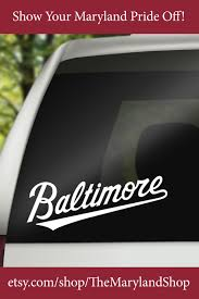 Baltimore Car Decal Bumper Stickers Maryland Gifts Car Decals