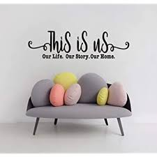 Amazon Com This Is Us Our Story Our Life Our Family Quote Wall Decal Inspirational Saying Sticker For Bedroom Living Room Decoration Motivational Family Love Sticker Home Wall Art Home Kitchen