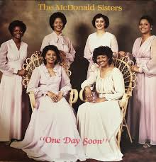 The McDonald Sisters - One Day Soon (Vinyl) | Discogs