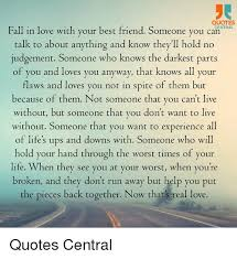 quotes fall in love your best friend someone you central can