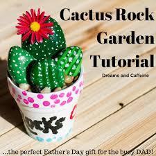 cactus rock garden tutorial dreams